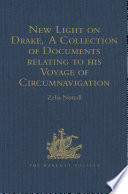 New Light on Drake  A Collection of Documents relating to his Voyage of Circumnavigation  1577 1580