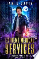 Extreme Medical Services Box Set Vol 1 3