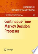 Continuous Time Markov Decision Processes