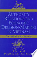 Authority Relations and Economic Decision-making in Vietnam