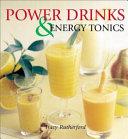 Power Drinks & Energy Tonics