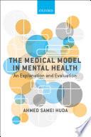 The Medical Model in Mental Health Book PDF
