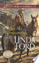 Big Sky Homecoming  Mills   Boon Love Inspired Historical   Montana Marriages  Book 3