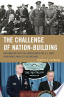 The Challenge of Nation Building