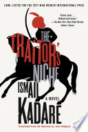 The Traitor's Niche Extraordinary And Complex Novel Whose Time Has
