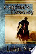 Catrina S Cowboy