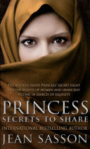 Princess: Secrets To Share : the princess al-saud and jean...