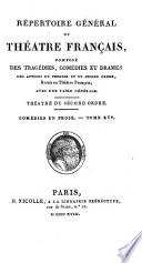Répertoire général du Théâtre Français: Comédies en prose I-XIV