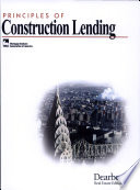 Principles of Construction Lending