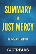 Summary of Just Mercy by Bryan Stevenson
