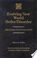 Evolving New World Order/disorder