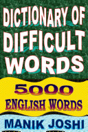 Dictionary of Difficult Words: 5000 English Words