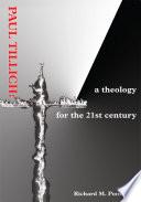 Paul Tillich : theology of paul tillich, perhaps the greatest theologian...