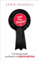 Left for Dead New Labour The Rise Of Corbyn And