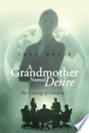 A Grandmother Named Desire