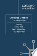 Debating Obesity