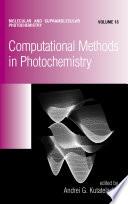 Computational Methods in Photochemistry