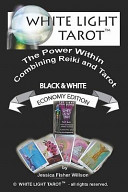 White Light Tarot  TM   The Power Within   Combining Tarot and Reiki