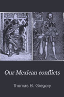 Our Mexican Conflicts