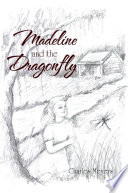 Madeline and the Dragonfly