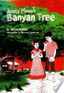 Aunty Pinau s Banyan Tree