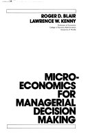 Microeconomics For Managerial Decision Making