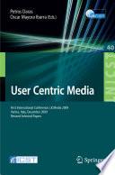 User Centric Media