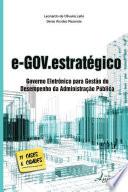 E-gov.estratégico: governo eletrônico para gestão do desempenho da administração pública