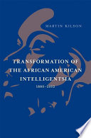 Transformation of the African American Intelligentsia  1880   2012