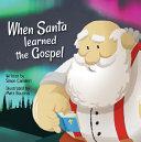 When Santa Learned the Gospel