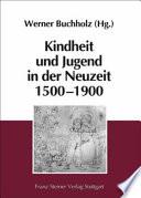 Kindheit Und Jugend In Der Neuzeit 1500 1900