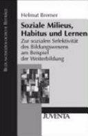 Soziale Milieus, Habitus und Lernen