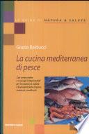 La cucina mediterranea di pesce