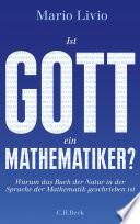 Ist Gott ein Mathematiker