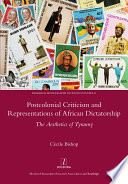 Postcolonial Criticism and Representations of African Dictatorship