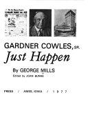 Harvey Ingham And Gardner Cowles Sr