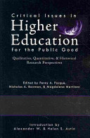 Critical Issues in Higher Education for the Public Good