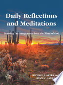 Daily Reflections and Meditations Drawing Encouragement from the Word of God