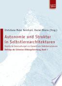 Autonomie und Struktur in Selbstlernarchitekturen