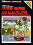 Chilton s Guide to Engine Repair and Rebuilding
