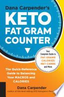 Dana Carpender's Keto Fat Gram Counter