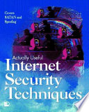 Actually Useful Internet Security Techniques