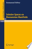Sobolev Spaces on Riemannian Manifolds
