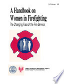 A Handbook on Women in Firefighting  The Changing Face of the Fire Service