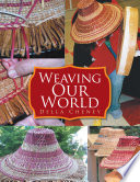Weaving Our World