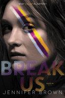 Break Us