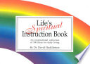 Life S Little Spiritual Instruction Book : get the inspirational message that...