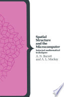 Spatial Structure and the Microcomputer