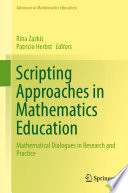 Scripting Approaches in Mathematics Education
