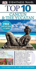 Cancun and the Yucatan